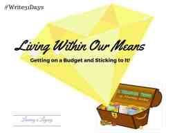 Living within our means