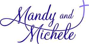 Mandy & Michele