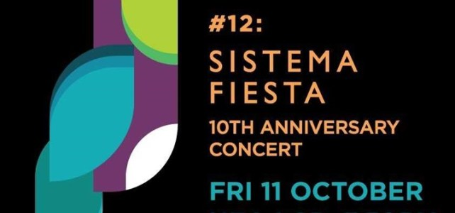 This Friday: Sistema Fiesta at UEA LCR