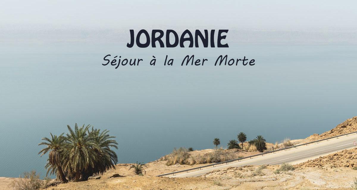 Jordanie - séjour à la mer morte - Manekitravel
