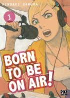 Manga - Born To Be On Air !