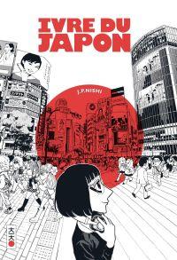 Ivre du Japon - Manga série - Manga news