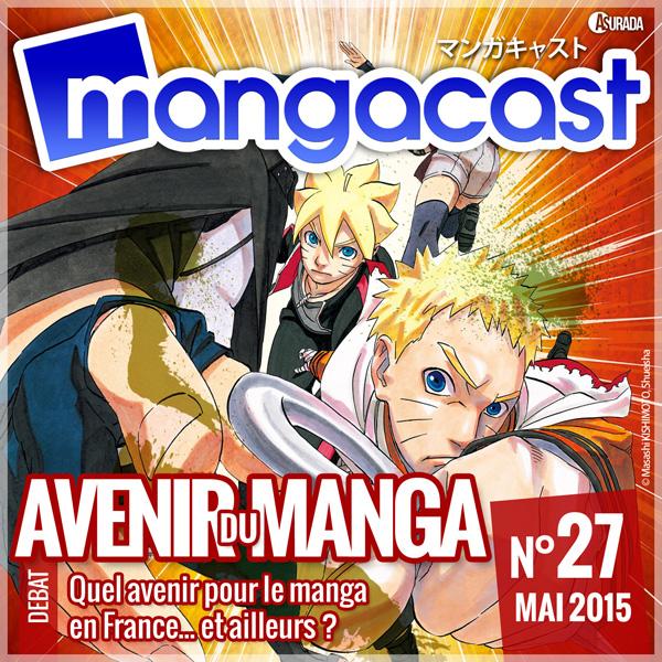 Mangacast N°27 – Débat : Quel avenir pour le manga, en France ?