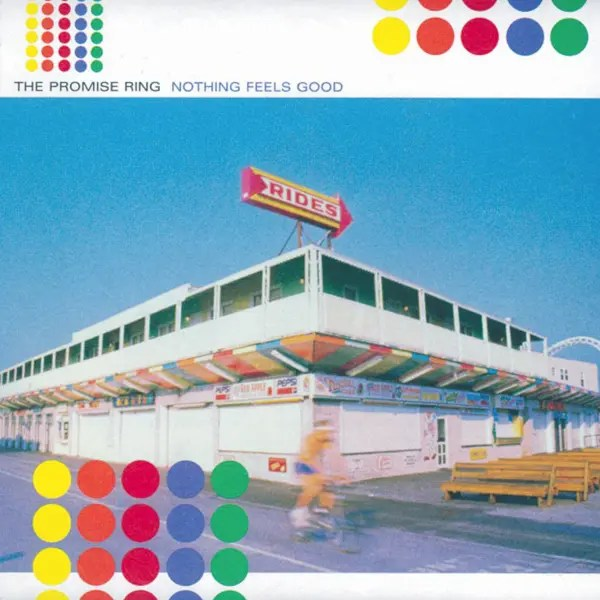 The Promise Ring の2ndアルバム「Nothing Feels Good (1997年)」
