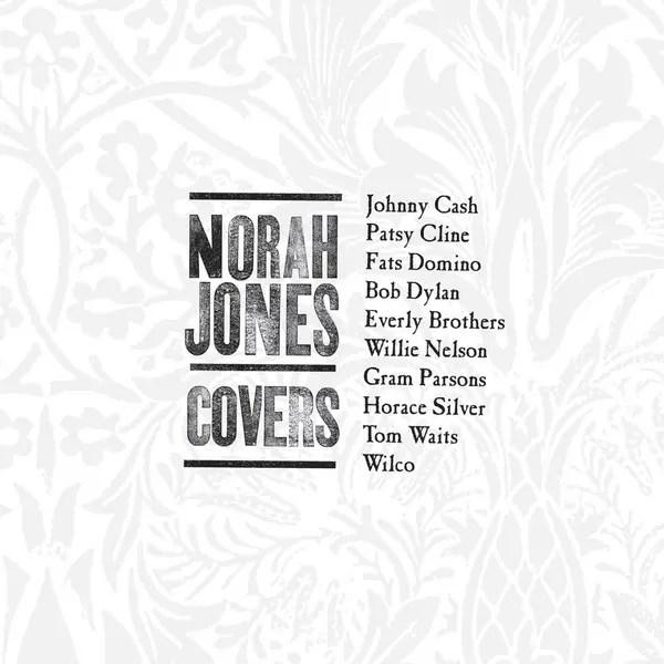 Norah Jones (ノラ・ジョーンズ)のニューアルバム「Covers(邦題:私のお気に入り)」が、2012年10月31日に発売されました。