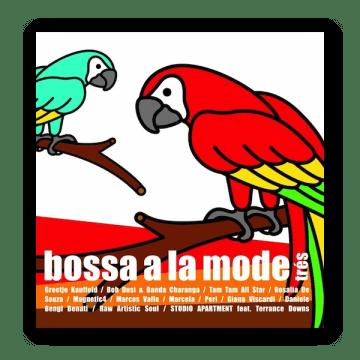 V.A.「Bossa A La Mode Tres」   お洒落ボサノヴァ好きのための名盤 (2006年作品)