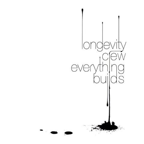 Longevity Crew - Everything Builds   お洒落ヒップホップ (2005)