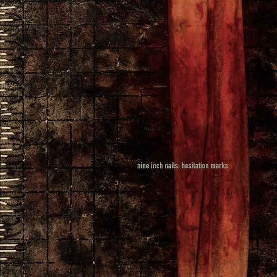 Nine Inch Nails - Hesitation Marks (2013)