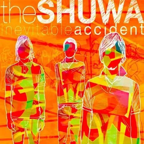 the SHUWA / inevitable accident | ストイックでハイセンスでメロディアス (2007)