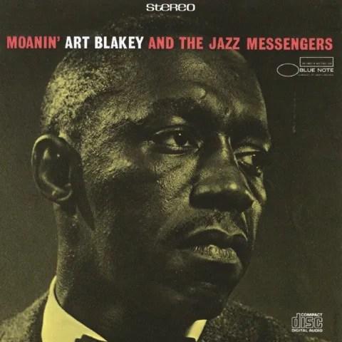 Art Blakey & The Jazz Messengers - Moanin' (1958)