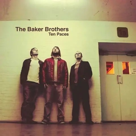 The Baker Brothers - Ten Paces (2003)