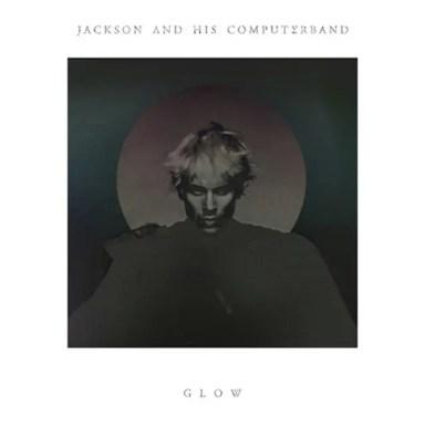 天才異端児 Jackson & His Computer Band『Grow』(2013)