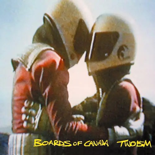 Boards Of Canada / Twoism (1995)