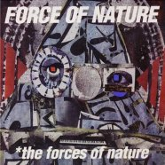 Force of Natureユニット名義初のアルバム『The Forces of Nature』(2002)