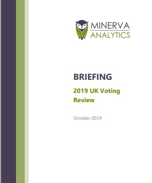 Minerva Briefing 2019 UK Voting Review