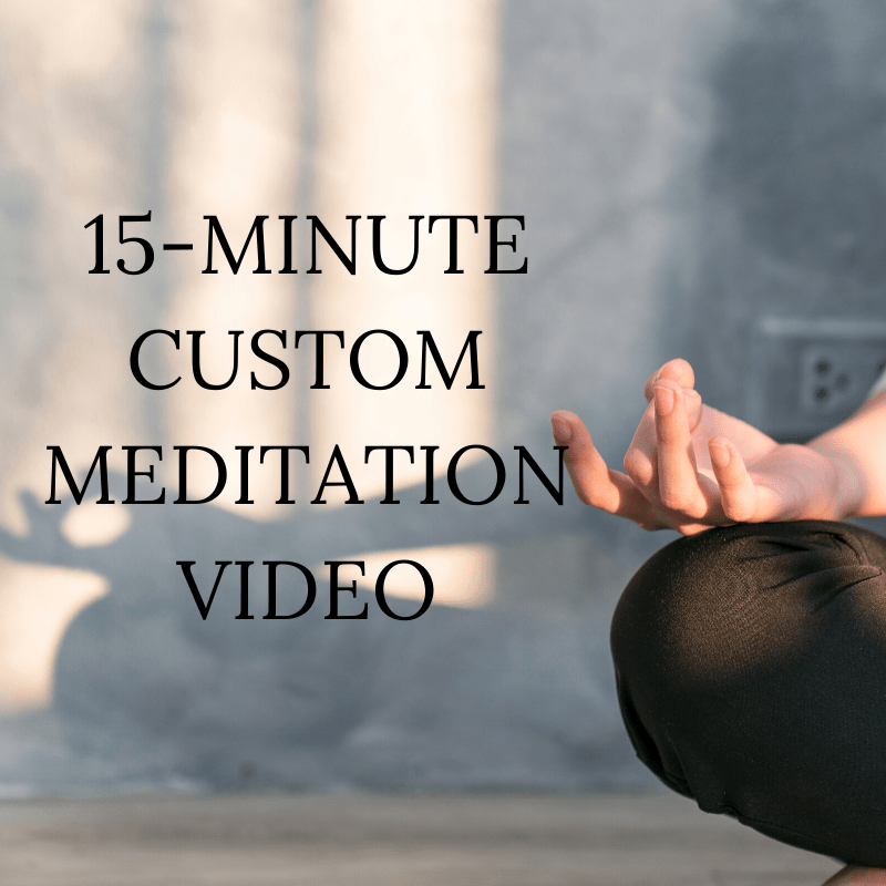 15-Minute Custom Meditation Video