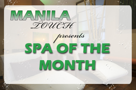 Mania Touch Feature: Spa Of The Month