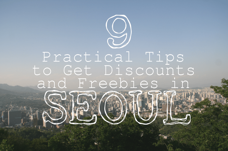 9 Practical Tips to Get Discounts and Freebies in Seoul