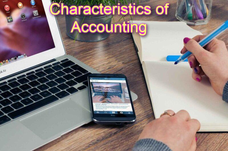 Characteristics of Accounting