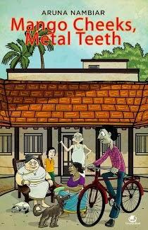 Mango, cheeks, Metal, teeth, Book Review, Aruna Nambiar, Westland