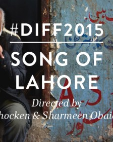 Film-Song-of-Lahore-2015, Movie Review, Travel to Pakistan