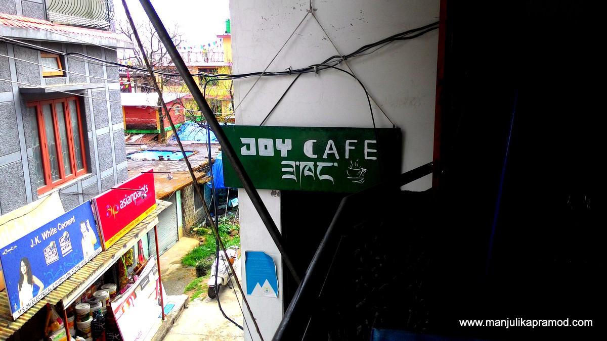 Joy Cafe, Chowgan Village, India