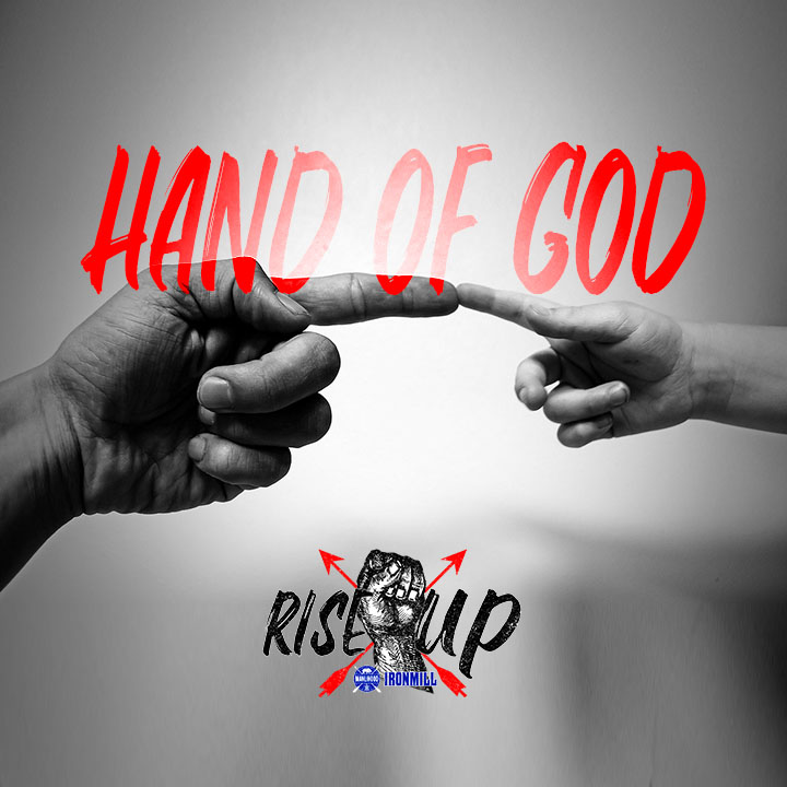 Hand of God - Josh Hatcher - Rise X Up - Manlihood