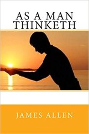 As a Man Thinketh by James Allen, Best Books for Men