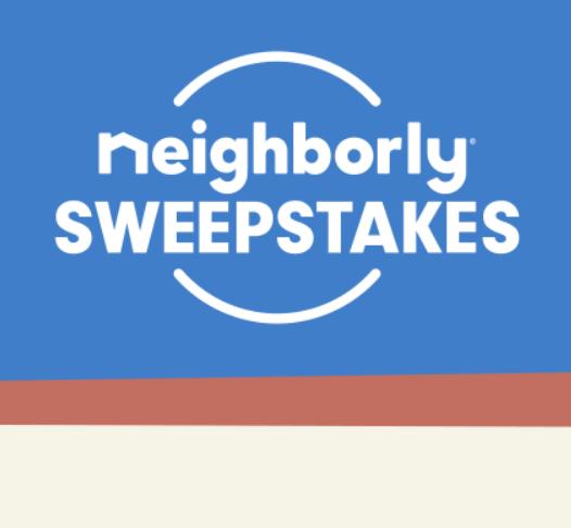 Neighborly Sweepstakes