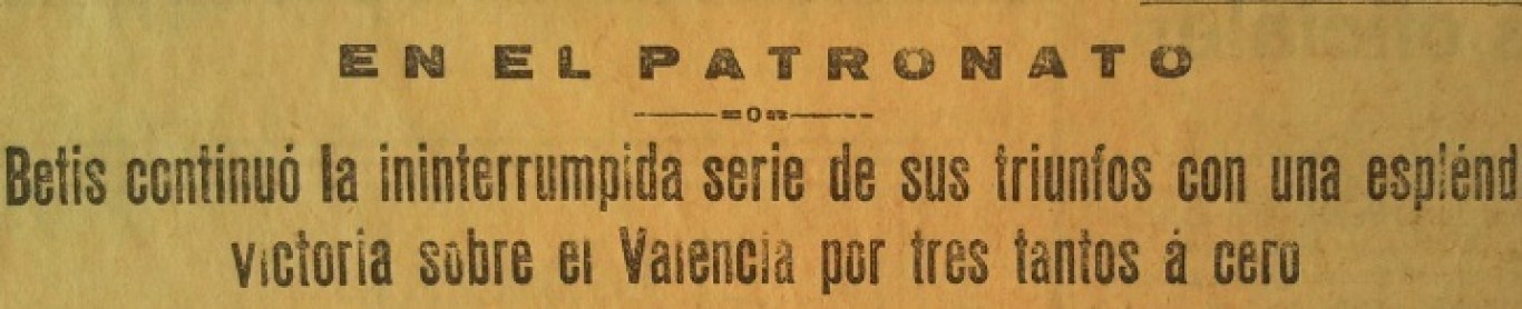 Hoy hace 85 años. La Liga que ganamos. Betis Balompié 3 Valencia FC 0.