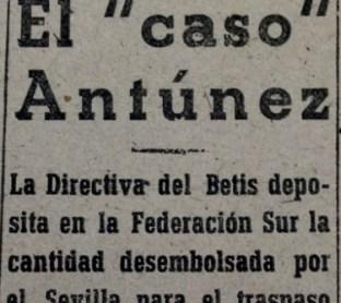 Hoy hace 74 años. El Betis deposita en la FRS el dinero del traspaso de Antúnez.