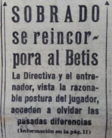 Hoy hace 62 años. Eduardo Sobrado se reincorpora al equipo.
