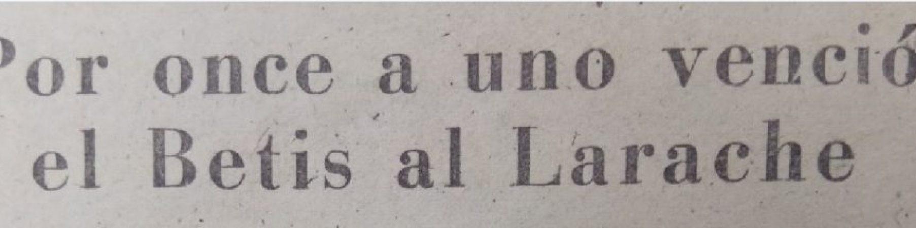 Hoy hace 72 años. Betis 11 Larache 1.