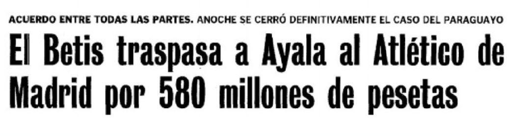 Hoy hace 20 años. Traspaso de Celso Ayala.