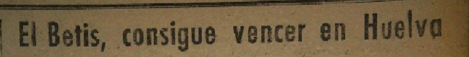 Hoy hace 80 años. Onuba 0 Betis 4.