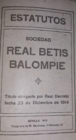 Hoy hace 105 años. Estatutos del Real Betis Balompié.