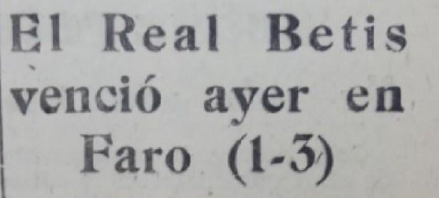 Hoy hace 60 años. Farense 1 Betis 3.