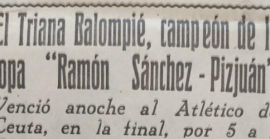 Hoy hace 54 años. El Triana Balompié gana la Copa Sánchez Pizjuán.