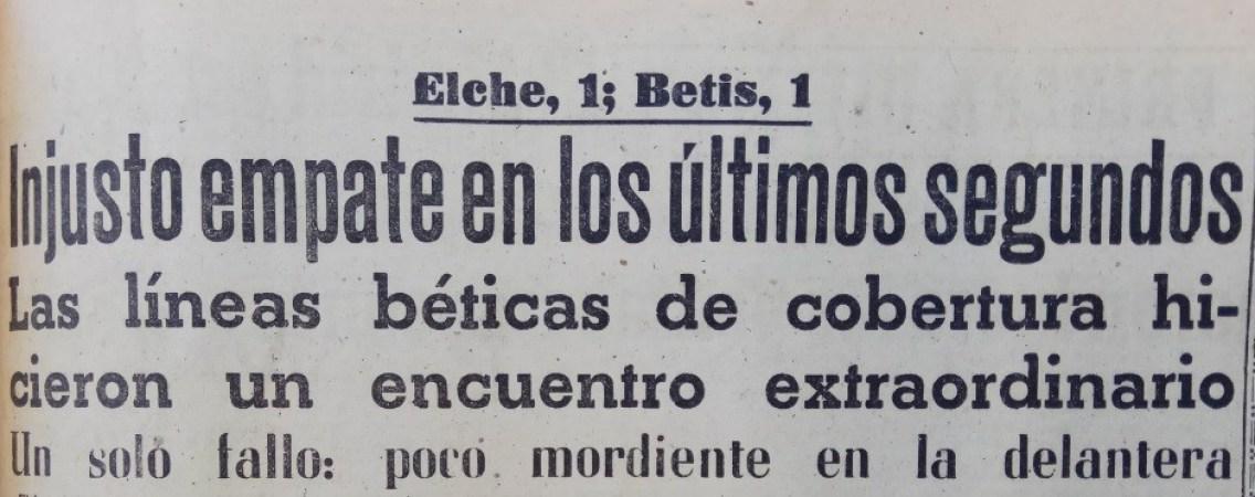 Hoy hace 60 años. Elche 1 Betis 1.