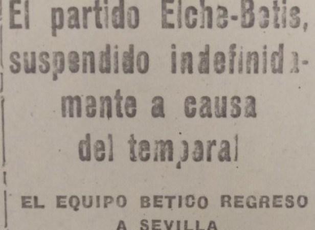Hoy hace 80 años. Elche-Betis suspendido.