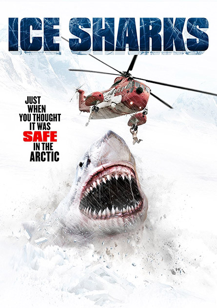 Ice Sharks / Atomic Shark