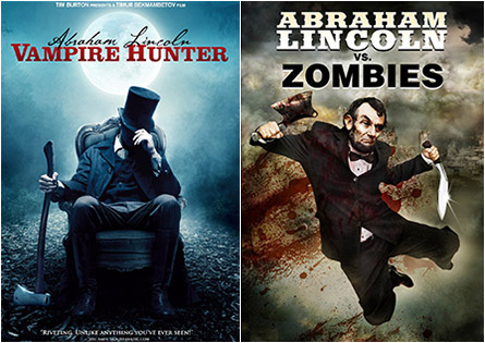 Abraham Lincoln: Vampire Hunter / Abraham Lincoln vs. Zombies