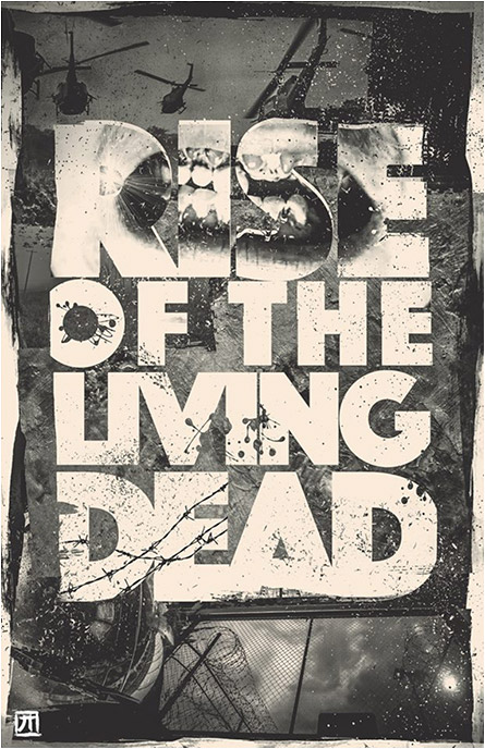 Rise of the Living Dead