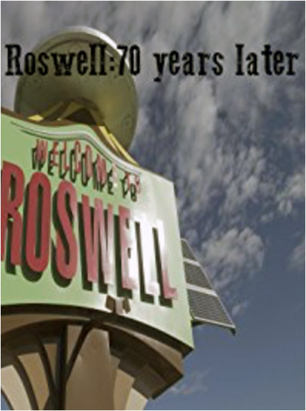 Roswell: 70 Years Later
