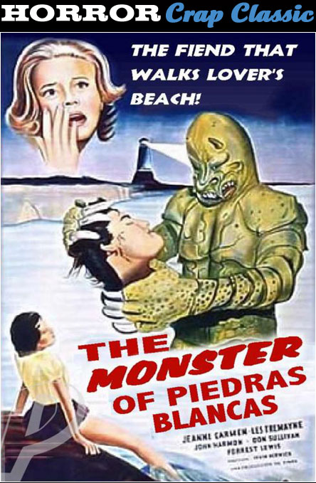 The Monster of Piedras Blancha