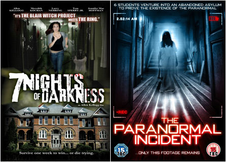 7 Nights of Darkness / The Paranormal Incident