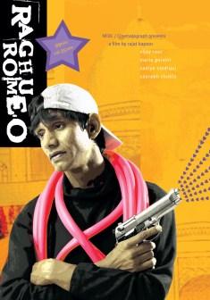 Raghu_Romeo, Raghu Romeo, Rajat Kapoor, Vijay Raaz, Saurabh Shukla, National Film Award, Best Feature Film, 2003 films, Independent Cinema