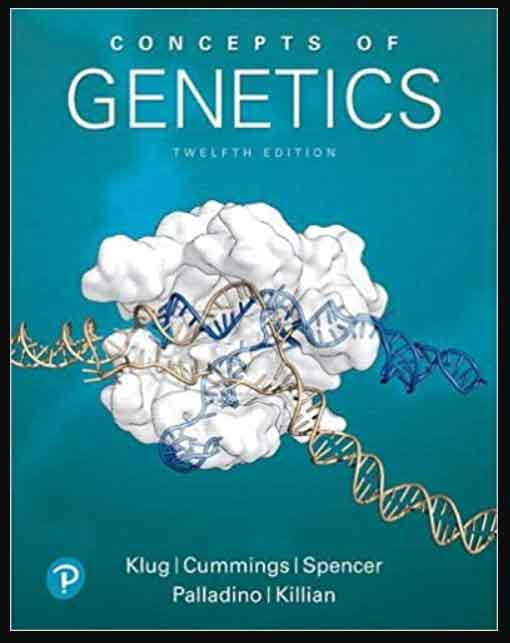 Image of Concepts of Genetics 12th Edition, pdf, ebook and dowanload by William S. Klug and Michael R. Cummings