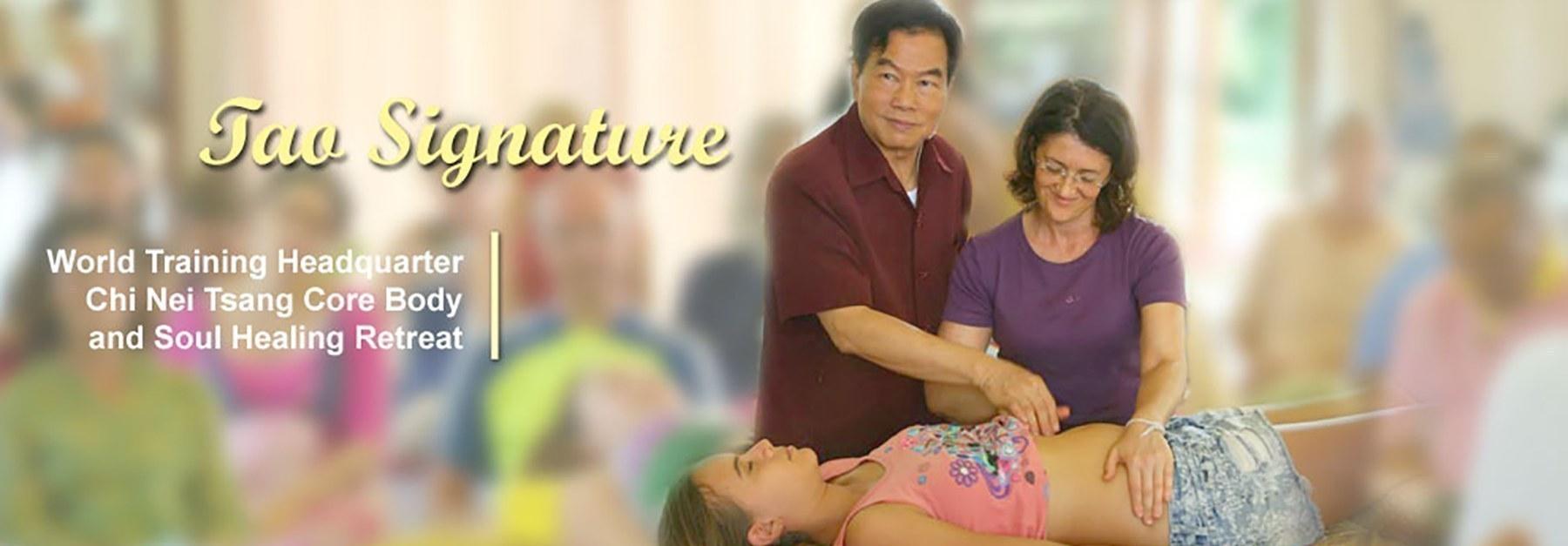 Tao Signature – World Training Headquarter Chi Nei Tsang Core Body and Soul Healing Retreat