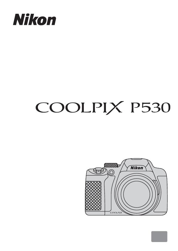 User manual Nikon Coolpix P530 (226 pages)